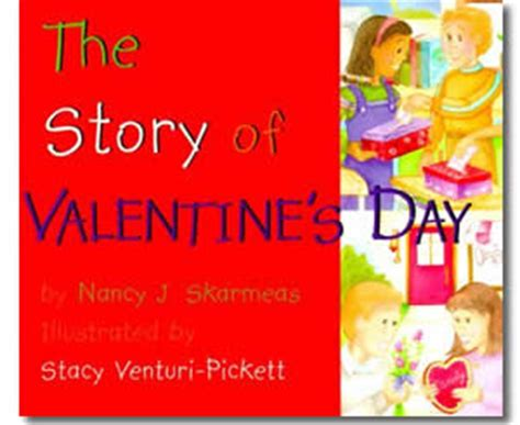 the story valentines day valentines day books the story of s day