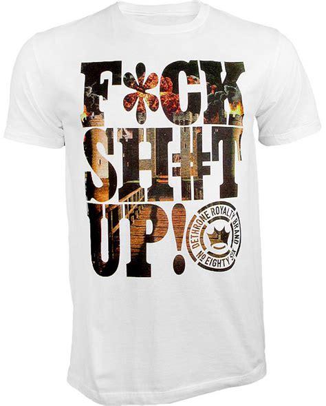 T Shirt Kaos F Ck Sh T dethrone f ck sh t up shirt fighterxfashion