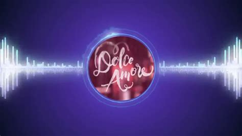Theme Song Dolce Amore | your love dolce amore trailer song youtube