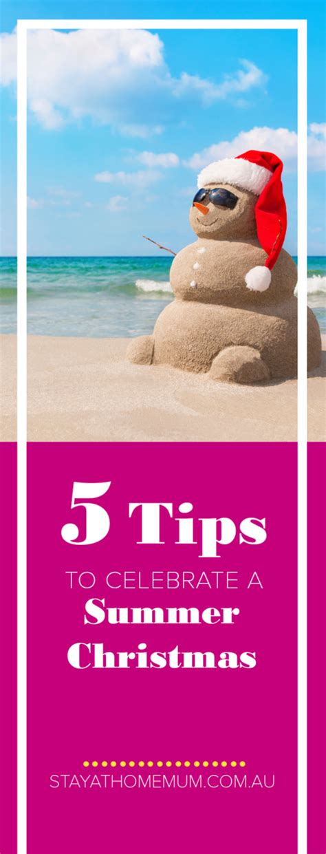 5 tips to celebrate a summer christmas