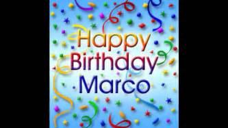 happy birthday marco youtube