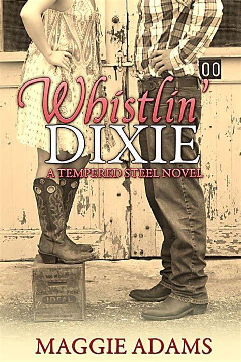 Ebook Novel whistlin dixie a tempered steel novel ebook gratis
