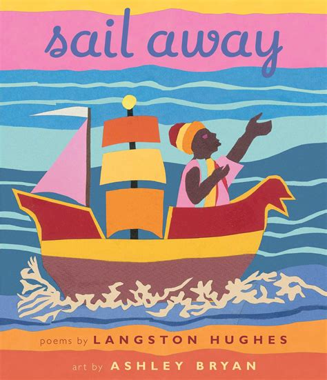 sail books sail away book by langston hughes bryan