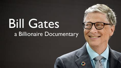 biography of bill gates doc bill gates billionaire documentary entrepreneur