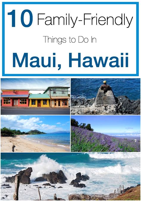 things to do on maui top 10 things to do on maui hawaii with family