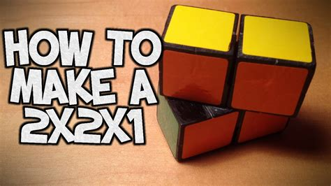 How To Make An Cube - how to make a 2x2x1 rubik s cube puzzle tutorial