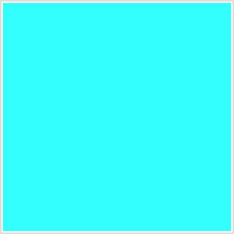 Light Blue Hex Code by 33ffff Hex Color Rgb 51 255 255 Cyan Light Blue