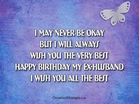 Wish Ex Happy Birthday Happy Birthday Wishes For Ex Husband Occasions Messages