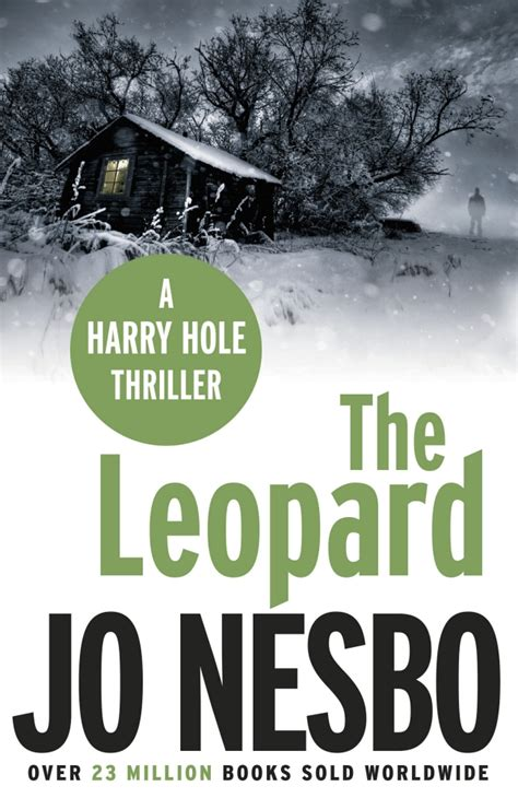 the snowman harry hole the leopard harry hole 8 by jo nesbo