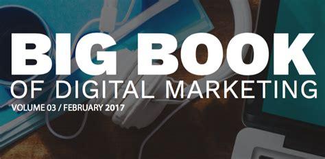handbook of digital marketing books the big book of digital marketing volume iii ignitionone