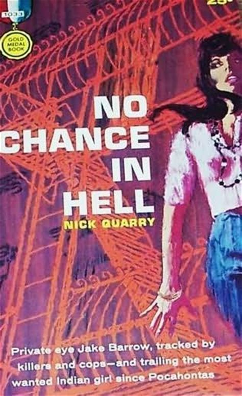 left to chance a novel books no chance in hell by nick quarry
