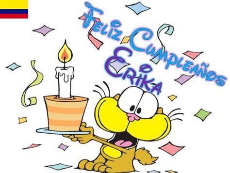 imagenes de feliz cumpleaños erika feliz cumplea 241 os erika
