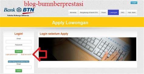 info lowongan kerja bank cara mendaftar lowongan kerja bank btn