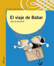 el viaje de babar 8497437152 el viaje de babar leoteca
