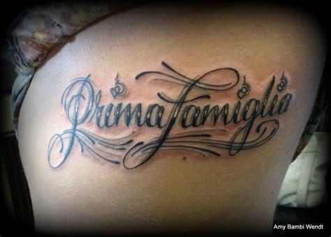 family first tattoo family in italian tattoos family