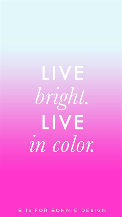 pink wallpaper with quotes live bright pink blue ombre iphone wallpaper background