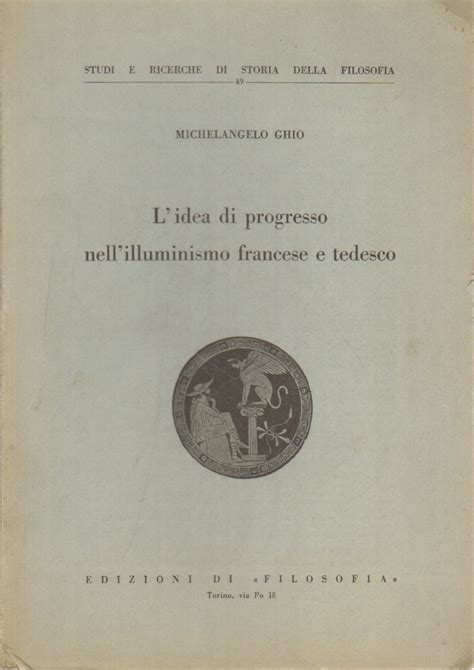 libreria in tedesco l idea di progresso nell illuminismo francese e tedesco