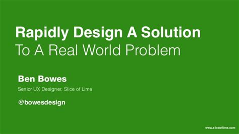 design is a solution to a problem rapidly design a solution to a real world problem