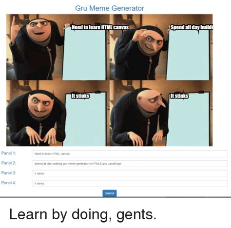 4 Panel Meme Generator - gru meme generator need to learn htmlcanvas spend allday