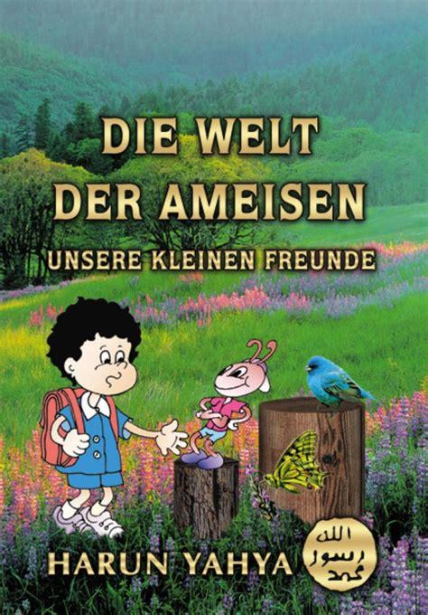 Welt Der Hängematte by Die Welt Der Ameisen F 252 R Kinder German Deutsche