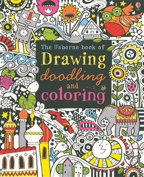L Drawing Book by The Usborne Book Of Drawing Doodling And Coloring A