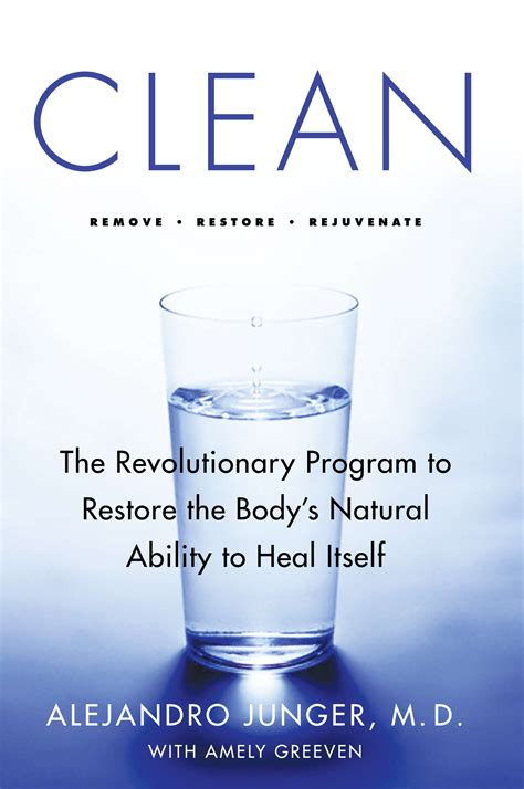 Dr Junger Detox by Clean Dr Alejandro Junger Abc Of Success