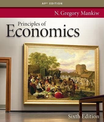 principles of economics books principles of economics book by n gregory mankiw 18
