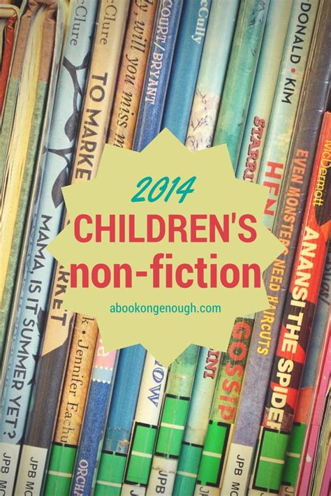 pictures of fiction books 2014 picture book non fiction for of all ages for