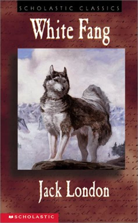 themes of jack london s books white fang by jack london isbn 13 9780439236195 3 20