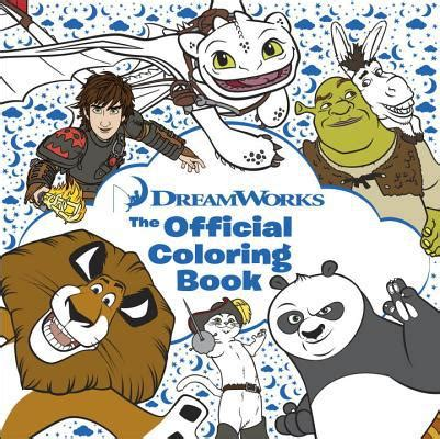 touched the official coloring book books dreamworks the official coloring book by marianna