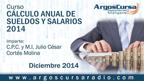 anual de sueldos y salarios curso c 225 lculo anual de sueldos y salarios 2014