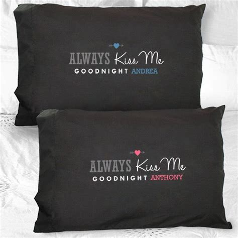 Always Me Goodnight Pillow Cases by Custom Always Me Goodnight Pillowcases His Hers