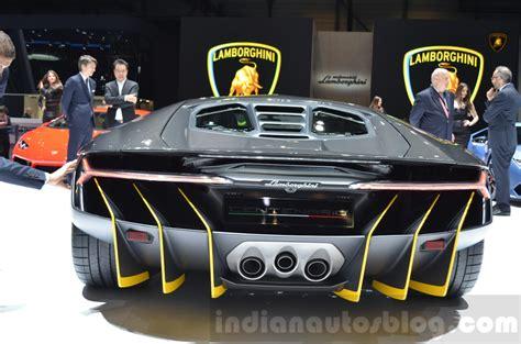 Lamborghini Show Lamborghini Centenario Lp770 4 Rear At The 2016 Geneva