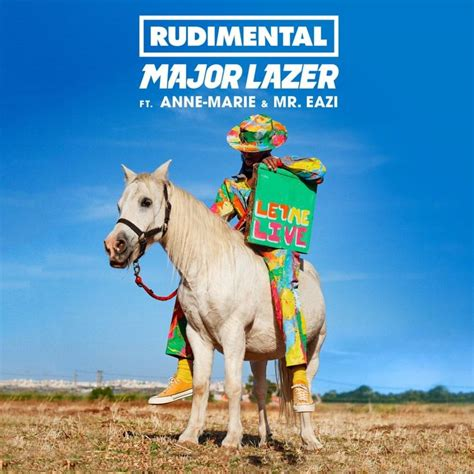 Let Me rudimental major lazer let me live lyrics genius lyrics