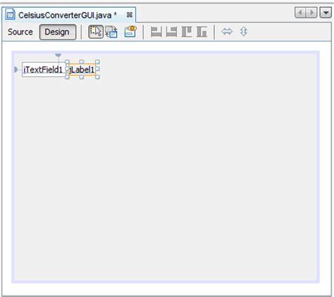 oracle java swing tutorial creating the celsiusconverter gui the java tutorials