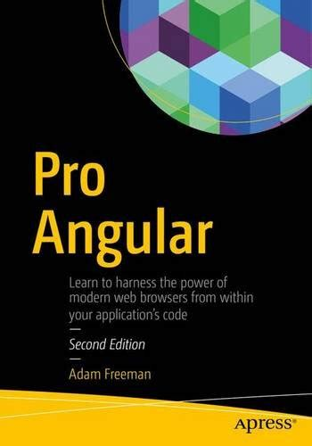 learning angular second edition a no nonsense guide to building real world apps with angular 5 books pro angular 2nd edition pdf free e books