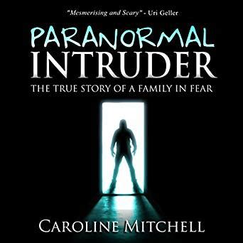 paranormal the hag true paranormal stories books paranormal intruder the true story of a family in fear
