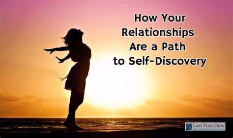 Self Discovery how your relationships are a path to self discovery last