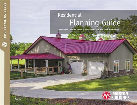 morton homes morton buildings residential planning guide by morton