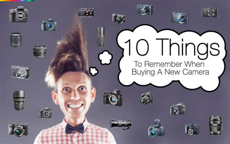 what do people look for when buying a house photos in color 10 tips deciding what camera to buy