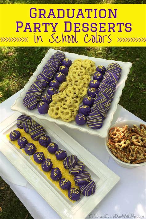 Come With Me Graduation Menu Dessert by Graduation Desserts In School Colors Celebrate