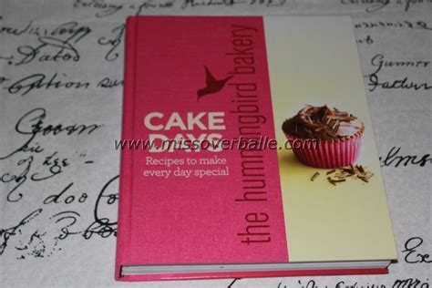 cake days the hummingbird baking book review the hummingbird bakery cake days miss overballe