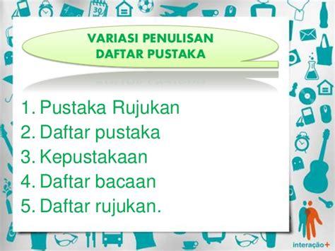 penulisan daftar pustaka nama pengarang dengan gelar penulisan daftar pustaka bahasa indonesia