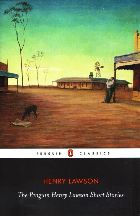 themes in henry lawson short stories penguin henry lawson short stories cla the penguin