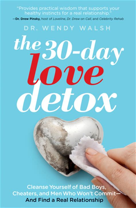 Relationship Detox by The 30 Day Detox Cleanse Yourself Of Bad Boys