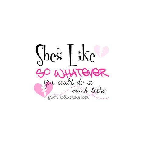 Girly Quotes Girly Quotes About Quotesgram