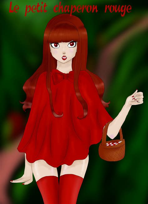 le petit chaperon rouge le petit chaperon rouge by nuisi on
