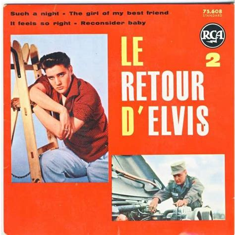 elvis presley the girl of my best friend le retour d elvis 2 such a night the girl of my best