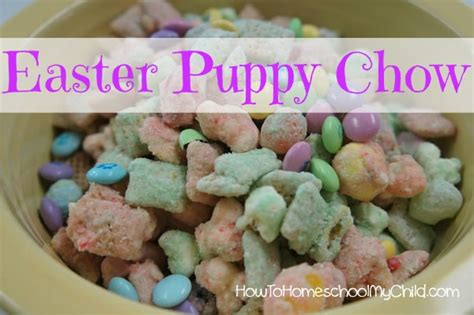 easter puppy chow easter treats puppy chow monday meals