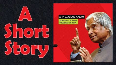 abdul kalam biography in english video a short story of dr a p j abdul kalam youtube